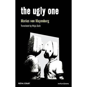 The Ugly One by Von Mayenburg & Marius