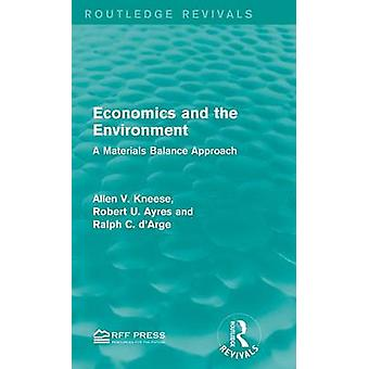 Wirtschaft und der Umwelt A-Materialien-Balance-Ansatz von Kneese & Allen V.