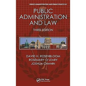 Public Administration and Law by Rosenbloom & David H.