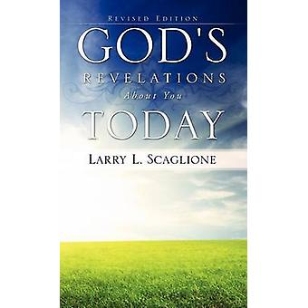 Gods Revelations about You Today by Scaglione & Larry L.