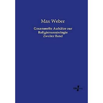 Gesammelte Aufstze zur Religionssoziologie por Weber y Max