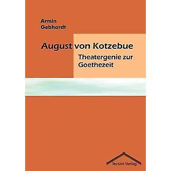 August von Kotzebue by Gebhardt & Armin