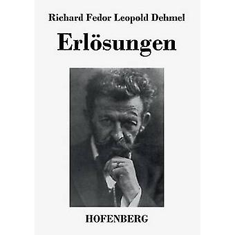 Erlsungen di Richard Fedor Leopold Dehmel
