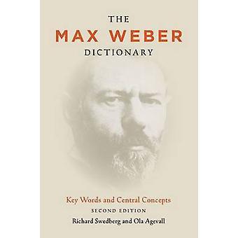Das Max Weber-Wörterbuch - Schlüsselwörter und zentralen Konzepte von Richard S