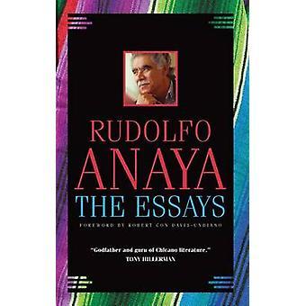 The Essays by Rudolfo A Anaya - Robert Con Davis-Undiano - 9780806140