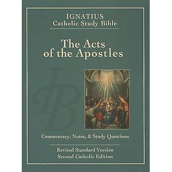 Ignatius Catholic Study Bible - the Acts of the Apostles - Commentary