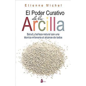 El Poder Curativo de La Arcilla by Etienne Michel - 9788416579198 Book