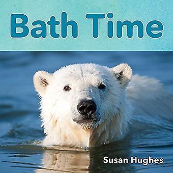 Bath Time by Susan Hughes - 9781554519477 Book