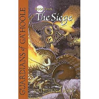 The Siege by Kathryn Lasky - 9780756930431 Book