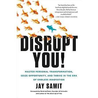 Disrupt You! - Master Personal Transformation - Seize Opportunity - an