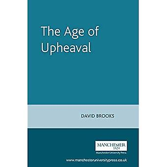 The Age of Upheaval: Edwardian Politics, 1899-1914 (New Frontiers in History)
