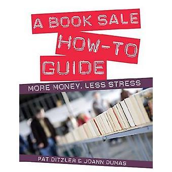 كيف بيع كتاب دليل ي-المزيد من المال--أقل الإجهاد التي بات ديتزلير-