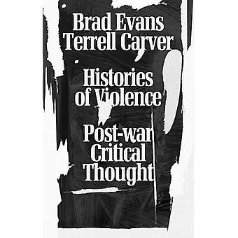 Histories of Violence by Terrell Carver