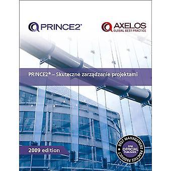 PRINCE2  Skuteczne Zarzadzanie Projektami by Office of Government Commerce