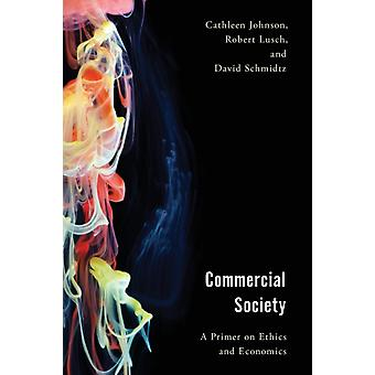 Commercial Society by Cathleen Johnson