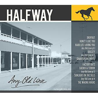 Halfway - Any Old Love [CD] USA import