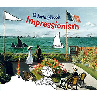 Impressionism Coloring Book by Edited by Doris Kutschbach