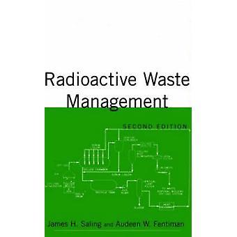 Radioaktivt avfall Management av Saling & James