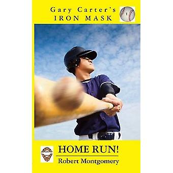 Gary Carters Iron Mask Home Run by Montgomery & Robert