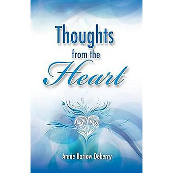 Thoughts from the Heart by Deberry & Annie Barlow