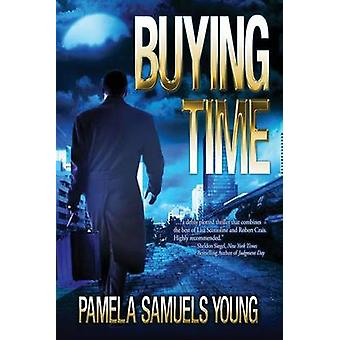 Buying Time by Young & Pamela Samuels