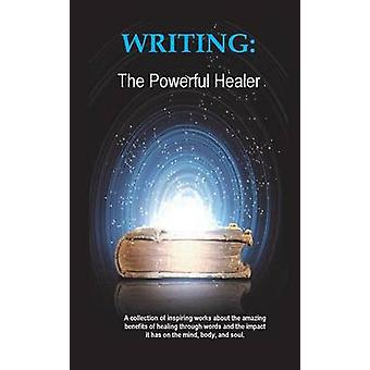 Writing The Powerful Healer by Lyons & Christie