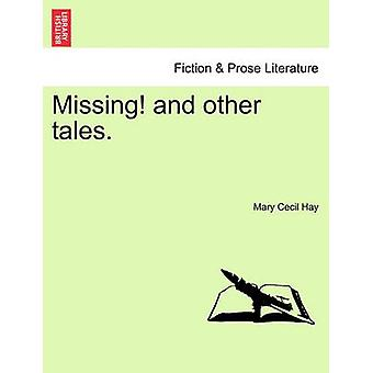 Missing and Other Tales. by Hay & Mary Cecil
