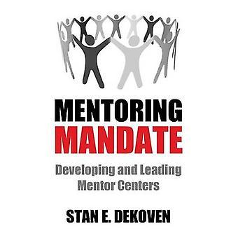 Mentoring Mandate by Dekoven & Stan