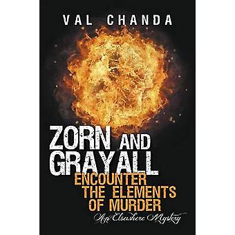 Zorn and Grayall Encounter the Elements of Murder An Elsewhere Mystery by Chanda & Val