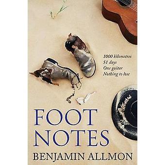 Foot Notes by Allmon & Benjamin
