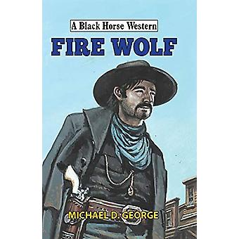 Fire Wolf by Michael George - 9780719828423 Book