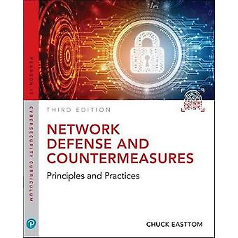 Network Defense and Countermeasures - Principles and Practices by Will