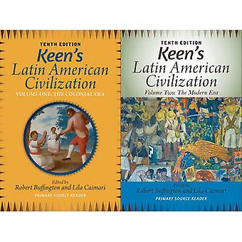 Keen's Latin American Civilization - 2-Volume Set - A Primary Source R