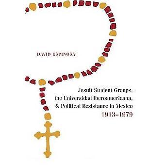Jesuit Student Grupper - Universidad Iberoamericana - og Politica