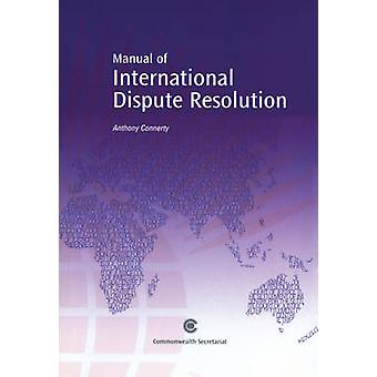 A Manual of International Dispute Resolution by Anthony Connerty - 97