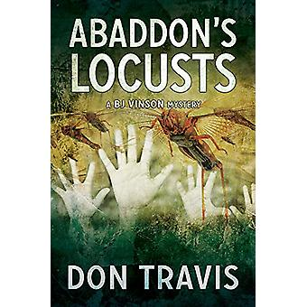 Abaddon's Locusts - 5 by Don Travis - 9781641081191 Book