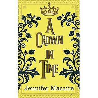 A Crown in Time - She must rewrite history - or be erased from Time fo