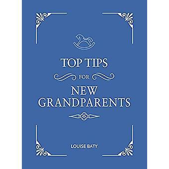Suggerimenti per i nuovi nonni - Consigli pratici per la prima volta che nonno