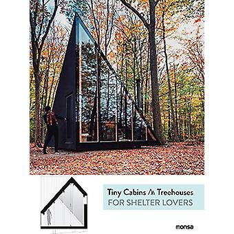Tiny Cabins & Treehouses for Shelter Lovers by Anna Minguet - 978