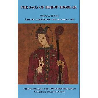 SAGA OF BISHOP THORLAK (Viking Society Text Series)