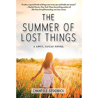 The Summer of Lost Things by Chantele Sedgwick - 9781510743816 Book
