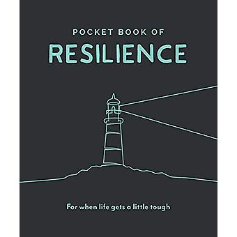 Pocket Book of Resilience - Your Daily Dose of Quotes to Inspire Resil