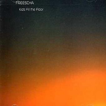Freescha - Kids Fill the Floor [CD] USA import