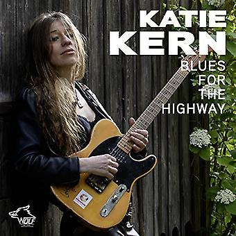 Katie Kern - Blues for the Highway [CD] USA import