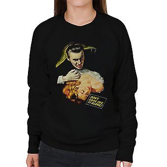 Hammer Horror Films Drácula Bite Dont Atare See It Alone Women's Sweatshirt