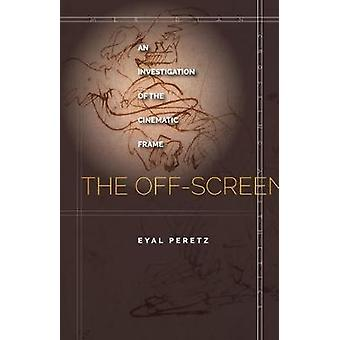 The OffScreen by Peretz & Eyal