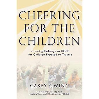 Cheering for the Children - Creating Pathways to HOPE for Children Exp