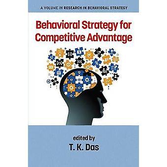 Gedragsstrategie voor concurrentievoordeel door T.K. Das - 978164113