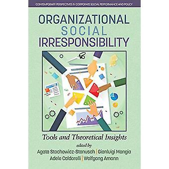 Organisatorische sociale onverantwoordelijkheid - Tools en theoretisch inzicht