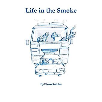 Life In The Smoke by Steve - Knibbs - 9781905217359 Book